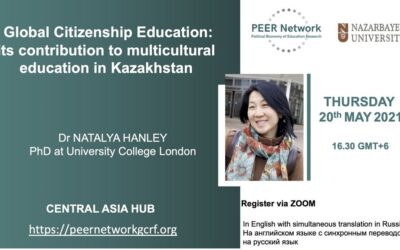 Global Citizenship Education: its contribution to multicultural education in Kazakhstan – Online Seminar 20th May
