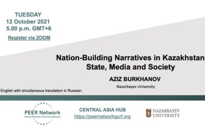 Nation-Building Narratives in Kazakhstan: State, Media and Society